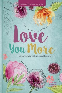 LOVE YOU MORE CL WOMENS 2017 DEVOTIONAL,DEVOTIONALS,9780816358755