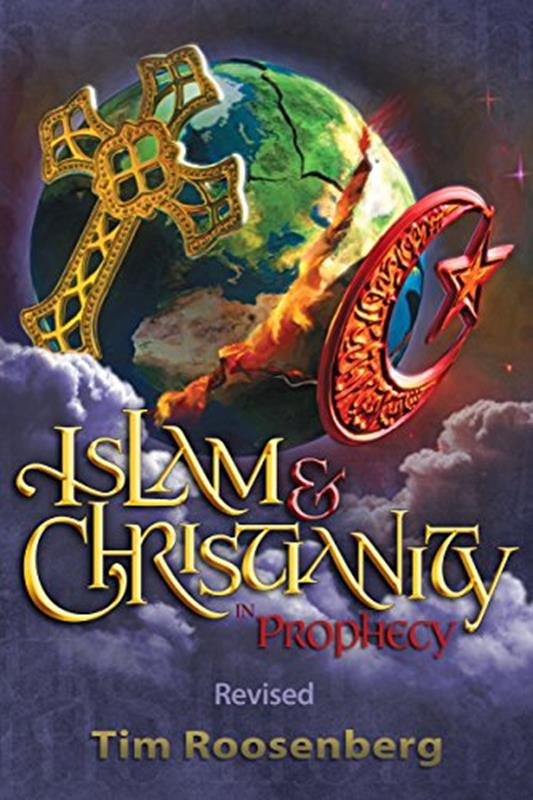 ISLAM & CHRISTIANITY IN PROPHECY REVISED 2016,FAITH & HERITAGE,9780997689006