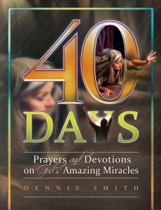 40 DAYS PRAYERS & DEVOTIONS ON GOD'S AMAZING MIRACLES BK7,CHRISTIAN LIVING,9780816362028