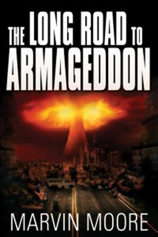 LONG ROAD TO ARMAGEDDON,FAITH & HERITAGE,9780816362622