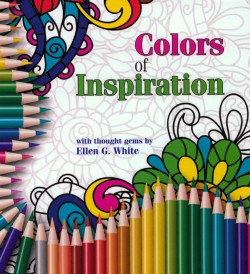 COLORS OF INSPIRATION (COLORING PAD w/THOUGHTS GEMS BY EGW),CHRISTIAN LIVING,9781786650184