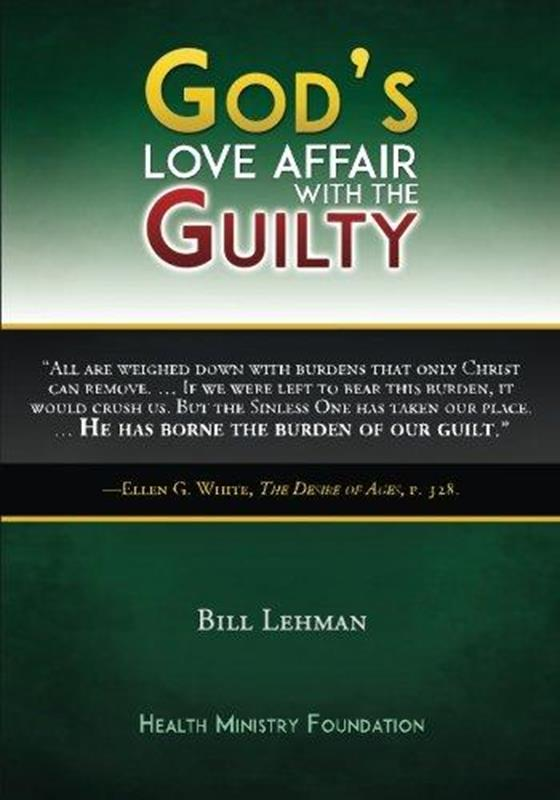 GODS LOVE AFFAIR WITH THE GUILTY,FAMILY LIFE,9781614550228