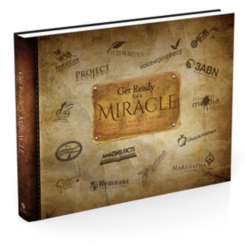 GET READY FOR A MIRACLE: AMAZING MIRABLE STORIES FROM MINIST,DEVOTIONALS,RP1211