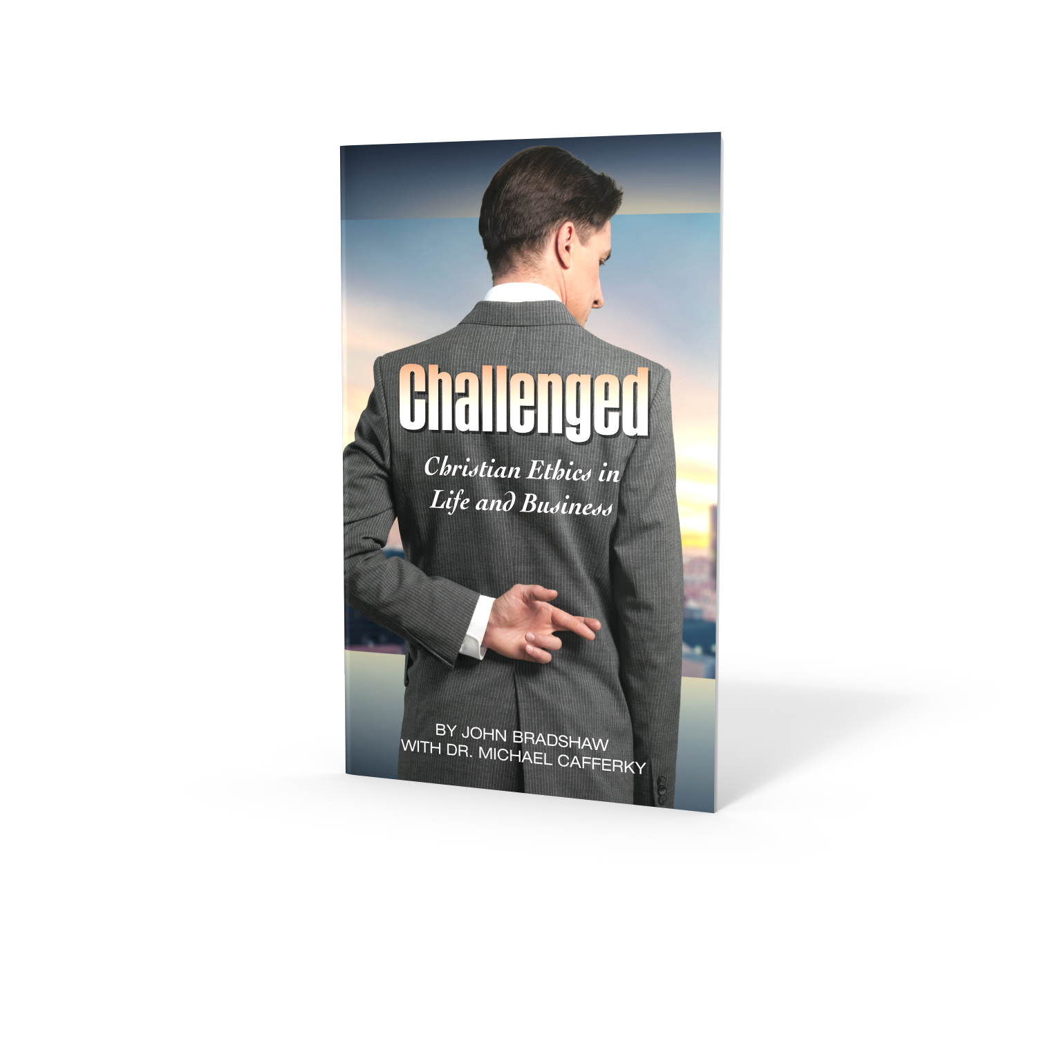 CHALLENGED: CHRISTIAN ETHICS IN LIFE AND BUSINESS,SHARING,CCEP
