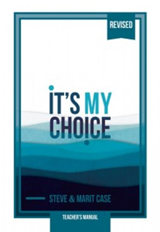 ITS MY CHOICE TEACHERS MANUAL REVISED EDITION,NEW BOOK,9780816363919