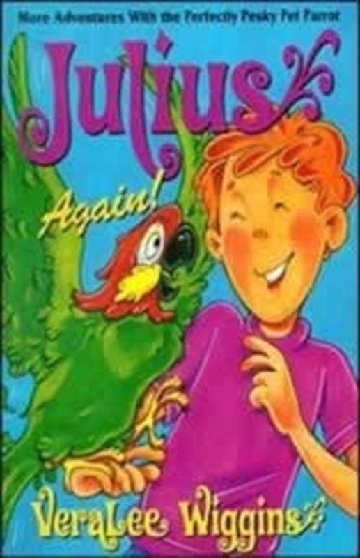 JULIUS AGAIN,CHILDREN'S MINISTRY,0816347425