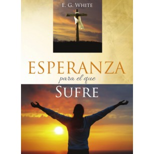 SPN HOPE FOR THE HURTING/ ESPERANZA PARA EL QUE SUFRE,SPANISH ELLEN WHITE,RP1199