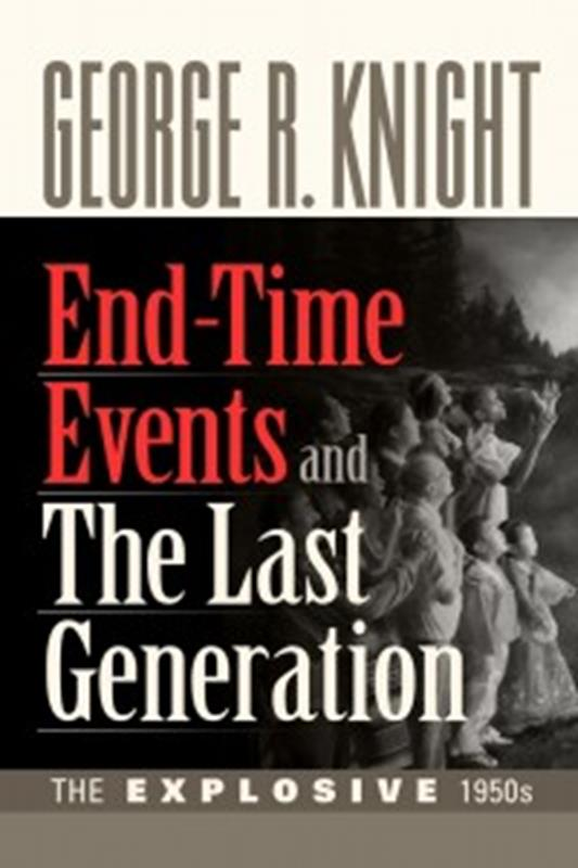 END-TIME EVENTS AND THE LAST GENERATION,FAITH & HERITAGE,9780816363957