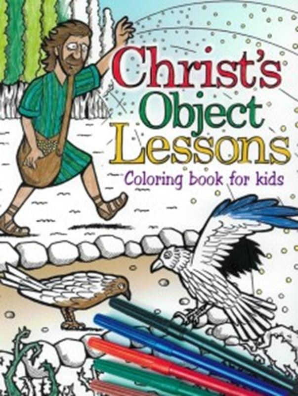CHRISTS OBJECT LESSONS KIDS COLORING BOOK,9781786650511