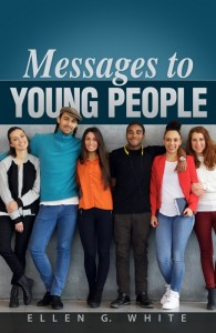MESSAGES TO YOUNG PEOPLE (NEW FROM STANBOROUGH),ELLEN WHITE,9780828028257
