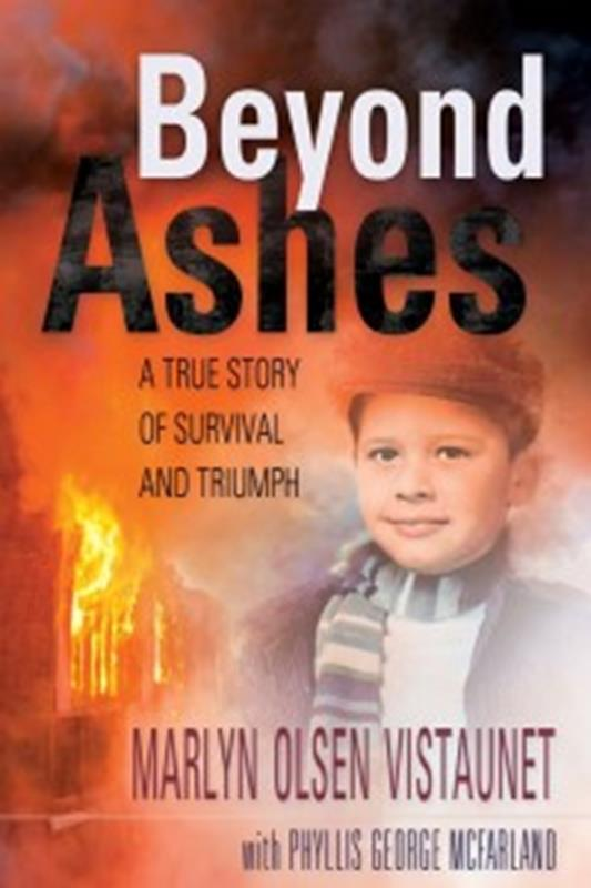 BEYOND ASHES: A STORY OF SURVIVAL & TRIUMPH,NEW BOOK,9780816363735