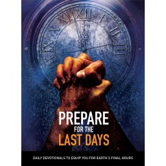 PREPARE FOR THE LAST DAYS (DEVOTIONAL BOOK),DEVOTIONALS,RP1256