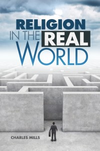 RELIGION IN THE REAL WORLD,NEW BOOK,9780816364749