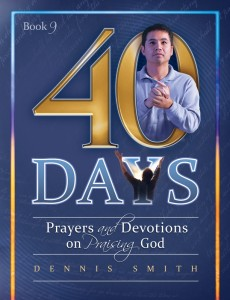 40 DAYS PRAYERS & DEVOTIONS ON PRAISING GOD BK 9,NEW BOOK,9780816365067