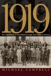 1919: UNTOLD STORY OF ADVENTISMS STRUGGLE WITH FUNDAMENTALIS,9780816365326