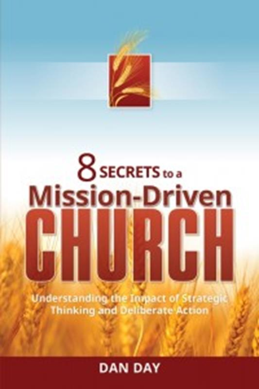 8 SECRETS TO A MISSION DRIVEN CHURCH,NEW BOOK,9780816364367