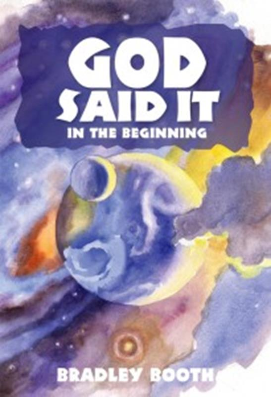 GOD SAID IT IN THE BEGINNING,NEW BOOK,9780816364800