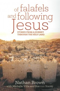 OF FALAFELS AND FOLLOWING JESUS,NEW BOOK,9781925044881