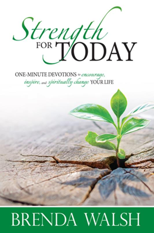 STRENGTH FOR TODAY: ONE MINUTE DEVOTIONAL,DEVOTIONALS,9780986429118