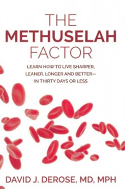 METHUSELAH FACTOR, THE: LEARN HOW TO LIVE SHARPER, LEANER,,NEW BOOK,9781942730088