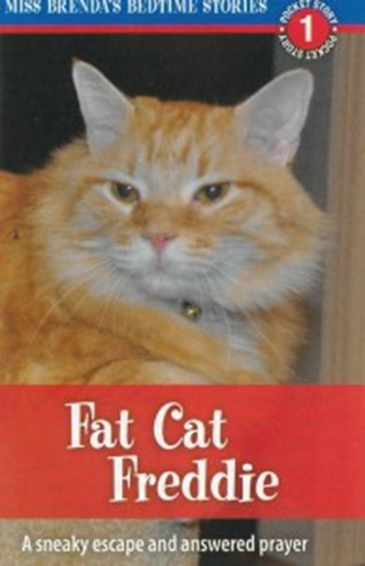 FAT CAT FREDDIE: MISS BRENDAS BEDTI-