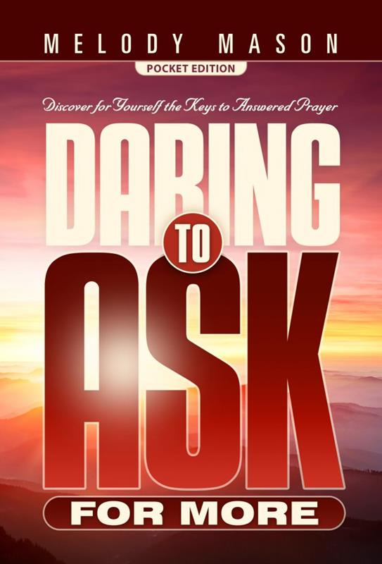 DARING TO ASK FOR MORE - SHARING EDITION,SHARING,9780816366088