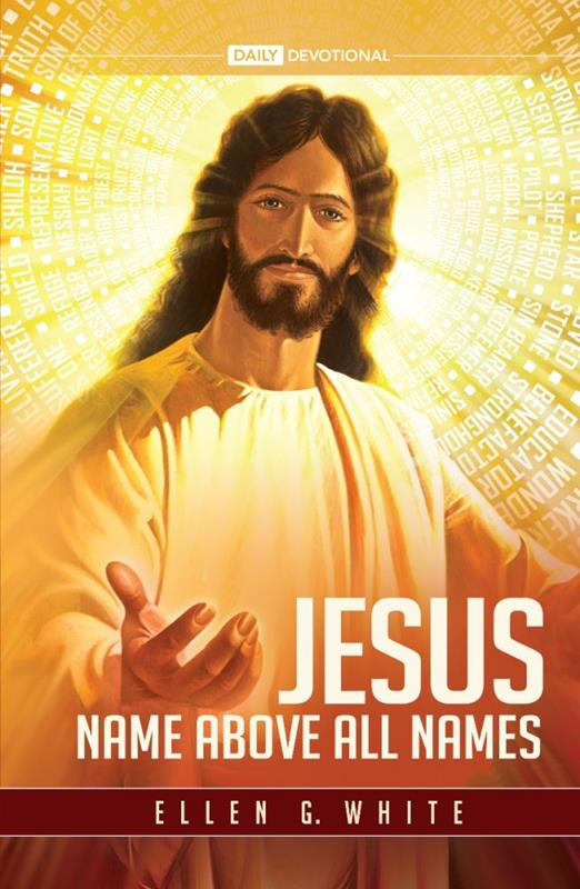 JESUS NAME ABOVE ALL NAMES CL ADULT 2021 DEVOTIONAL,NEW BOOK,9780828028653